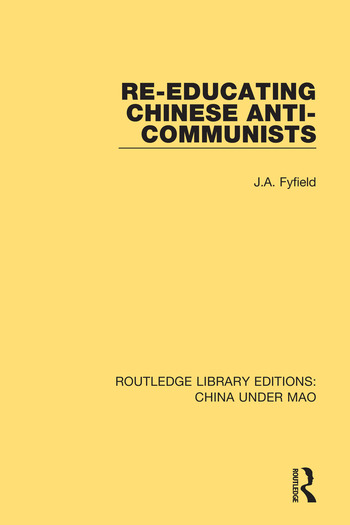 Re-Educating Chinese Anti-Communists book cover