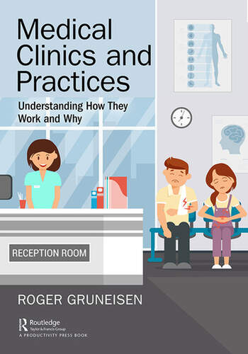 Medical Clinics and Practices Understanding How They Work and Why book cover