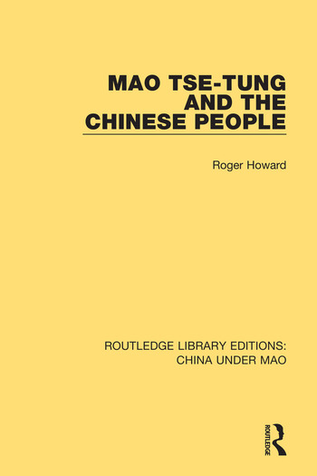 Mao Tse-tung and the Chinese People book cover