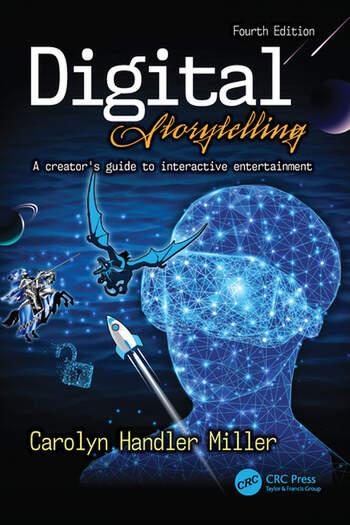 Digital Storytelling 4e A creator's guide to interactive entertainment book cover