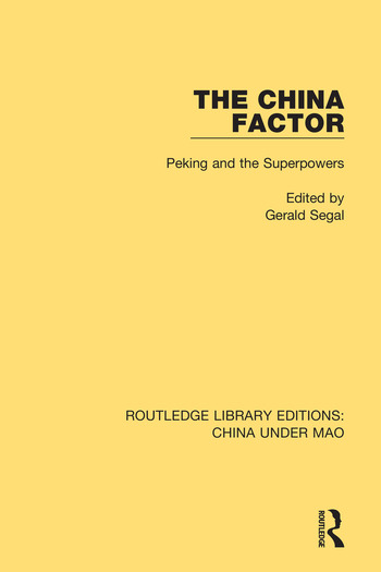 The China Factor Peking and the Superpowers book cover