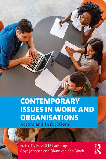 Contemporary Issues in Work and Organisations Actors and Institutions book cover