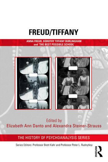 Freud/Tiffany Anna Freud, Dorothy Tiffany Burlingham and the 'Best Possible School' book cover