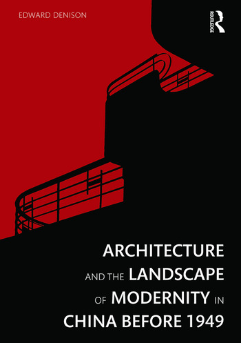 Architecture and the Landscape of Modernity in China before 1949 book cover