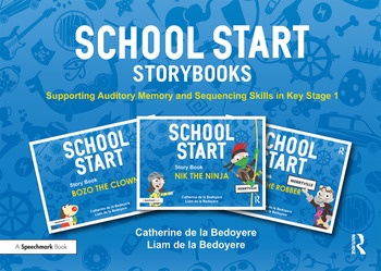 School Start Storybooks Supporting Auditory Memory and Sequencing Skills in Key Stage 1 book cover