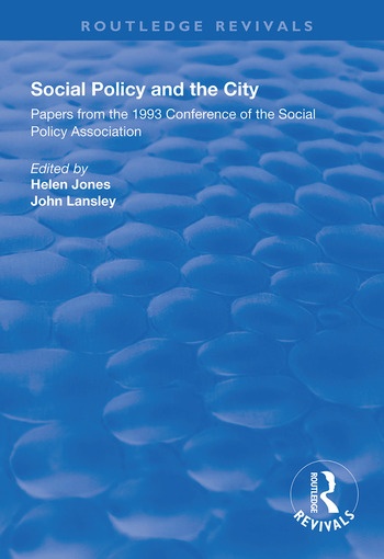 Social Policy and the City Papers from the 1993 Conference of the Social Policy Association book cover