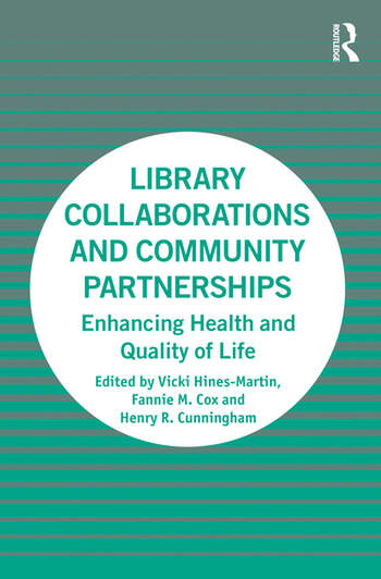 Library Collaborations and Community Partnerships Enhancing Health and Quality of Life book cover
