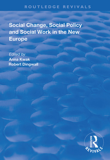 Social Change, Social Policy and Social Work in the New Europe book cover