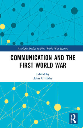 Communication and the First World War book cover