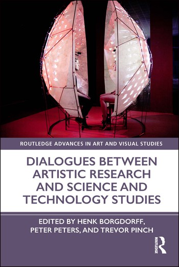 Dialogues Between Artistic Research and Science and Technology Studies book cover