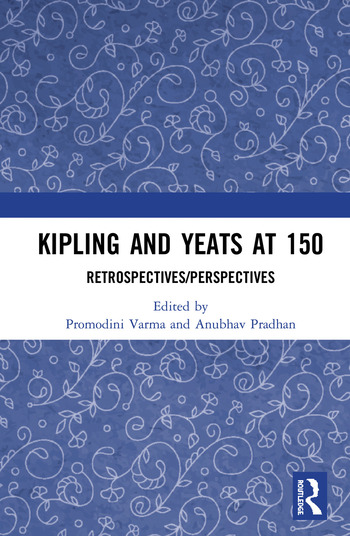 Kipling and Yeats at 150 Retrospectives/Perspectives book cover