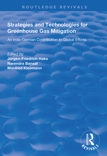Strategies and Technologies for Greenhouse Gas Mitigation An Indo-German Contribution to Global Efforts book cover