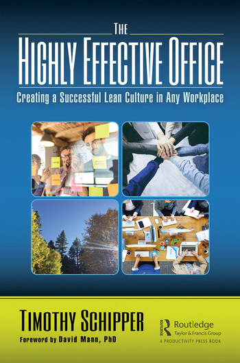 The Highly Effective Office Creating a Successful Lean Culture in Any Workplace book cover
