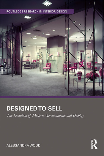 Designed to Sell The Evolution of Modern Merchandising and Display book cover