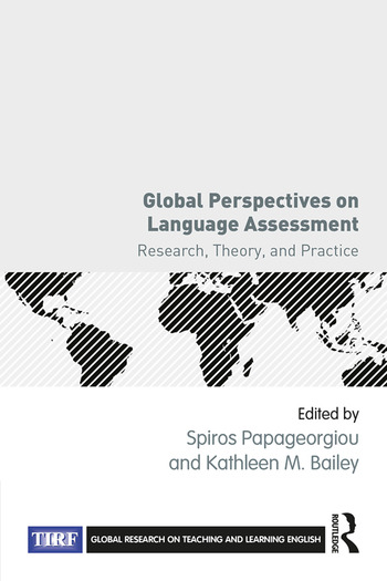 Global Perspectives on Language Assessment Research, Theory, and Practice book cover