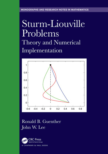 Sturm-Liouville Problems Theory and Numerical Implementation book cover