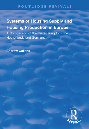 Systems of Housing Supply and Housing Production in Europe book cover