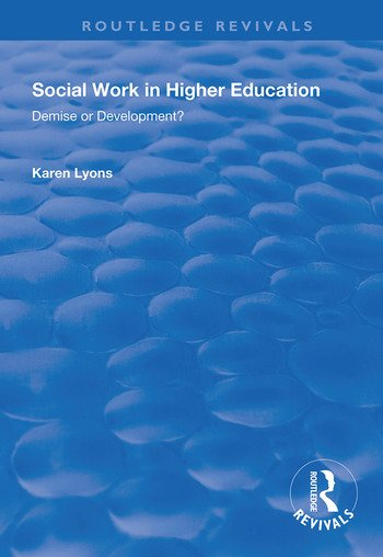 Social Work in Higher Education Demise or Development? book cover