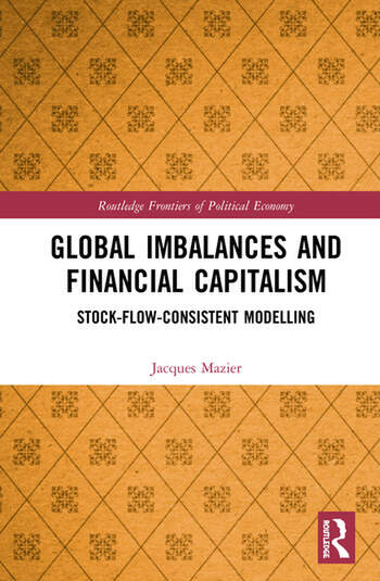 Global Imbalances and Financial Capitalism Stock-Flow-Consistent Modelling book cover