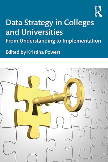 Data Strategy in Colleges and Universities From Understanding to Implementation book cover