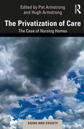 The Privatization of Care The Case of Nursing Homes book cover