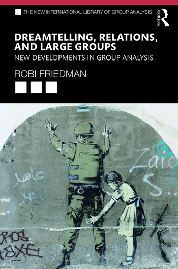 Dreamtelling, Relations, and Large Groups New Developments in Group Analysis book cover