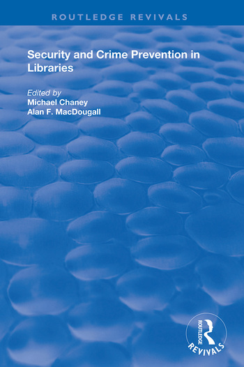 Security and Crime Prevention in Libraries book cover