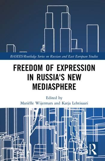 Freedom of Expression in Russia's New Mediasphere book cover