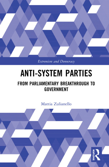 Anti-System Parties From Parliamentary Breakthrough to Government book cover