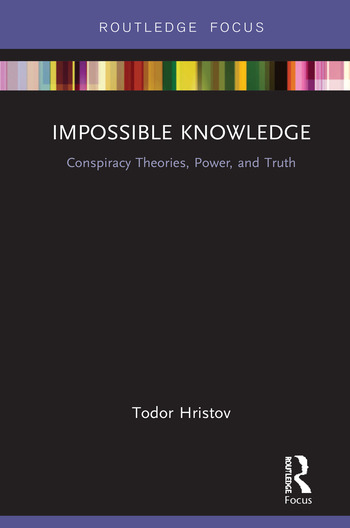Impossible Knowledge Conspiracy Theories, Power, and Truth book cover