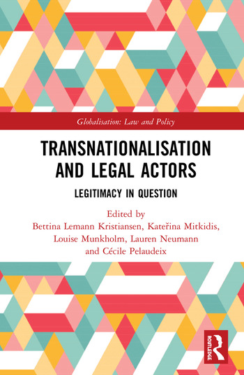 Transnationalisation and Legal Actors Legitimacy in Question book cover