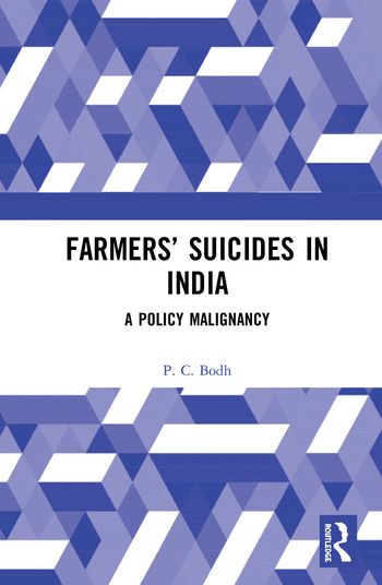 Farmers' Suicides in India A Policy Malignancy book cover