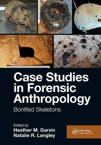 Case Studies in Forensic Anthropology Bonified Skeletons book cover