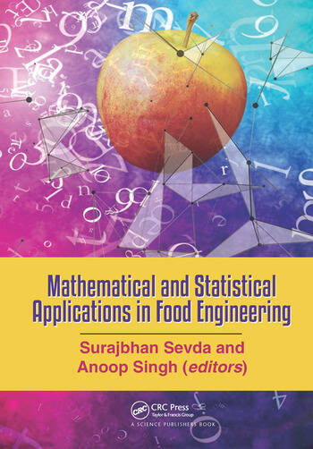 Mathematical and Statistical Applications in Food Engineering book cover