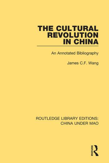 The Cultural Revolution in China An Annotated Bibliography book cover
