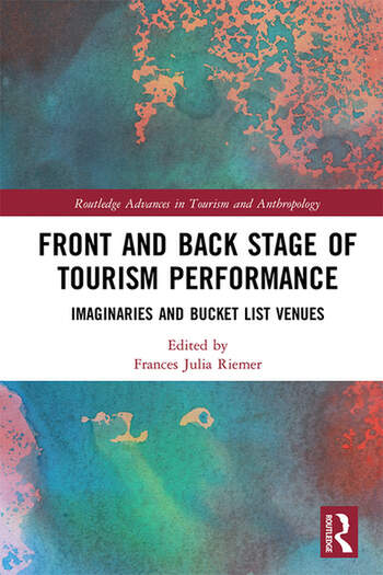 Front and Back Stage of Tourism Performance Imaginaries and Bucket List Venues book cover