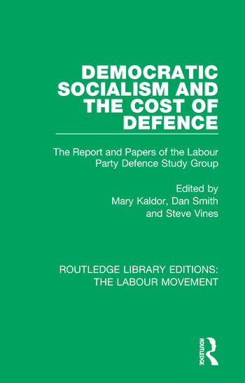 Democratic Socialism and the Cost of Defence The Report and Papers of the Labour Party Defence Study Group book cover