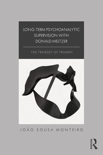 Long-Term Psychoanalytic Supervision with Donald Meltzer The Tragedy of Triumph book cover
