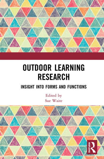 Outdoor Learning Research Insight into forms and functions book cover