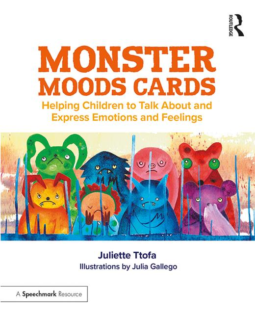 Monster Moods Cards Helping Children to Talk About and Express Emotions and Feelings book cover