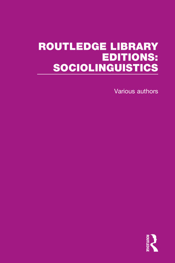Routledge Library Editions: Sociolinguistics book cover