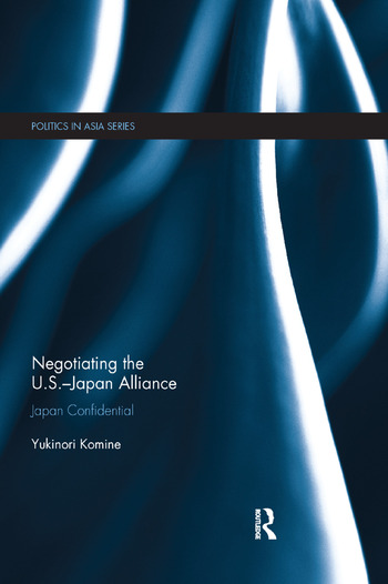 Negotiating the U.S.–Japan Alliance Japan Confidential book cover