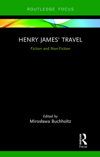 Henry James' Travel Fiction and Non-Fiction book cover