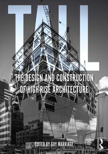 Tall: the design and construction of high-rise architecture book cover