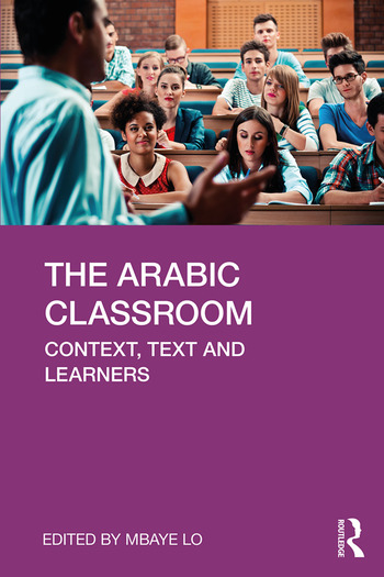 The Arabic Classroom Context, Text and Learners book cover