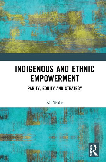 Indigenous and Ethnic Empowerment Parity, Equity and Strategy book cover