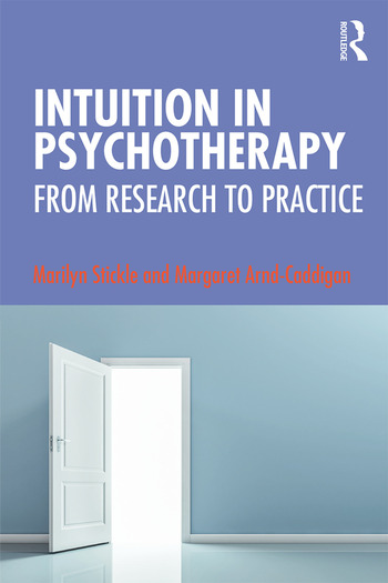 Intuition in Psychotherapy From Research to Practice book cover