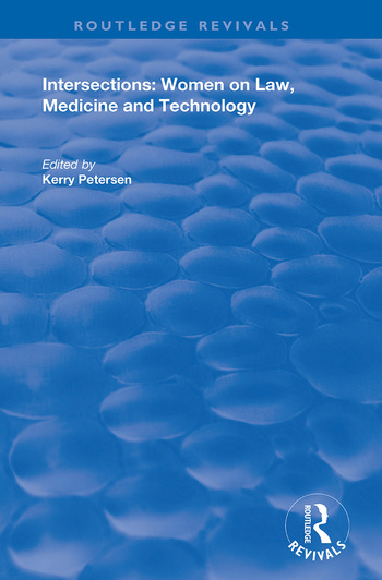 Intersections: Women on Law, Medicine and Technology book cover