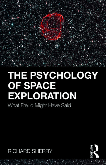 The Psychology of Space Exploration What Freud Might Have Said book cover