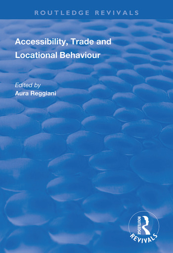 Accessibility, Trade and Locational Behaviour book cover